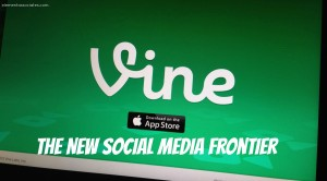 Vine: The New Social Media Frontier