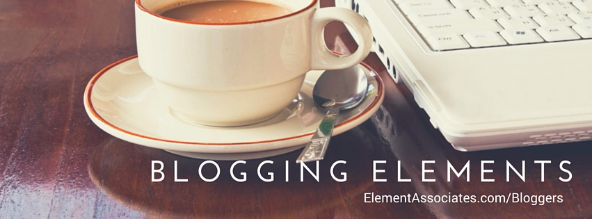Blogging Elements - Tips Opportunities and Inspirations for Bloggers