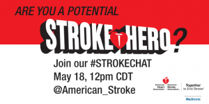 As you may know, May is American Stroke Month, so we're working with the American Heart Association/American Stroke Association and the Ad Council to raise awareness about Stroke knowledge, prevention, and what to do in an emergency.